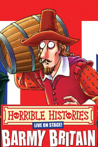 Horrible Histories - Barmy Britain Tickets London - at Richmond Theatre   Thespie
