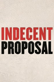 Indecent Proposal Tickets London - at Southwark Playhouse | Thespie