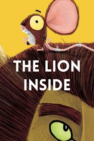 The Lion Inside Tickets London - at Watford Palace Theatre | Thespie