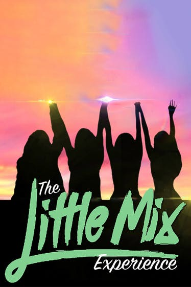 The Little Mix Experience Tickets London - at Richmond Theatre   Thespie