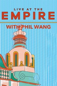 Live At The Empire With Phil Wang Tickets London - at Hackney Empire | Thespie