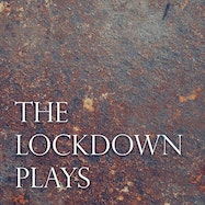 The Lockdown Plays - Acast | Thespie