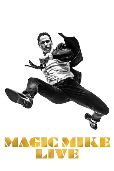 Magic Mike Live Tickets London - at The Theatre at the Hippodrome Casino   Thespie