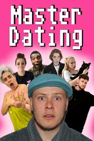 Master Dating Tickets London - at Etcetera Theatre | Thespie