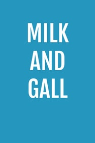Milk And Gall Tickets London - at Theatre 503 | Thespie