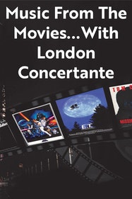Music From The Movies...With London Concertante Tickets London - at Alexandra Palace   Thespie