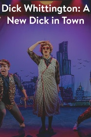 Dick Whittington: A New Dick in Town Tickets London - at Above The Stag Theatre   Thespie