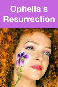 Ophelia's Resurrection Tickets London - at Crypt Gallery | Thespie