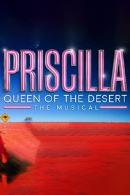 Priscilla Queen Of The Desert The Musical Tickets London - at New Victoria Theatre | Thespie