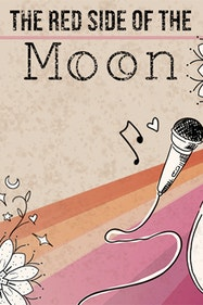 The Red Side of the Moon Tickets London - at Iris Theatre   Thespie