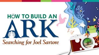 How to Build an Ark: Searching for Joel Sartore - Rose Theater   Thespie