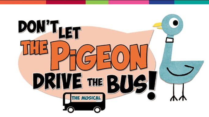Don't Let the Pigeon Drive the Bus: The Musical - Rose Theater | Thespie
