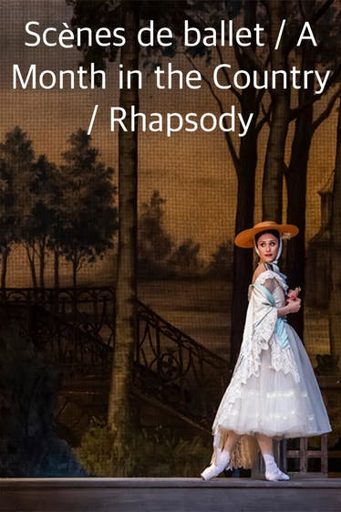 Scènes de ballet / A Month in the Country / Rhapsody Tickets London - at Royal Opera House | Thespie