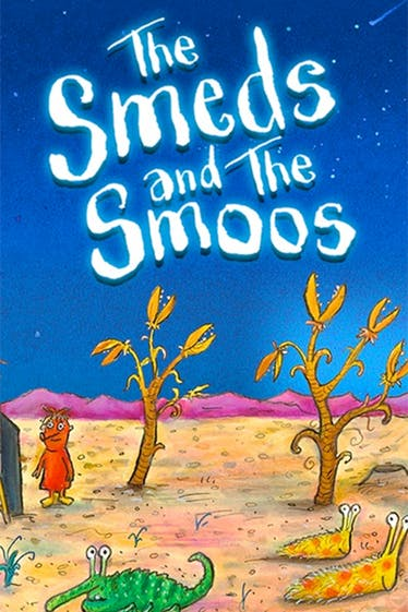 The Smeds and the Smoos Tickets London - at Rose Theatre | Thespie