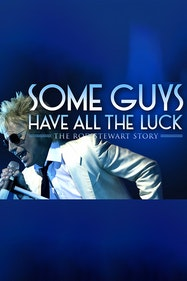Some Guys Have All the Luck - The Rod Stewart Story Tickets London - at Richmond Theatre | Thespie