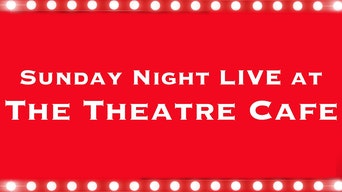 Sunday Night Live at The Theatre Cafe - YouTube | Thespie