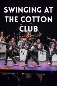 Swinging At The Cotton Club Tickets London - at Watford Palace Theatre   Thespie