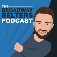 The Broadway Belters Podcast - Spotify | Thespie
