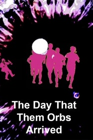 The Day That Them Orbs Arrived Tickets London - at Pleasance Theatre   Thespie