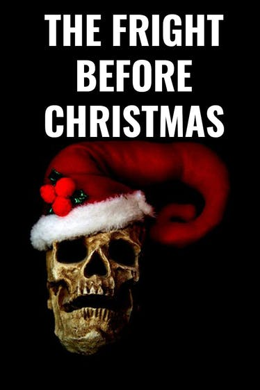 The Fright Before Christmas Tickets London - at The Space | Thespie