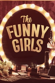 The Funny Girls Tickets London - at New Wimbledon Theatre | Thespie