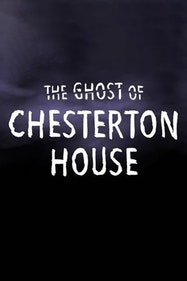 The Ghost Of Chesterton House Tickets London - at The Broadway Theatre   Thespie