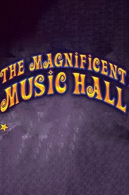 The Magnificent Music Hall Matinee Tickets London - at New Wimbledon Theatre | Thespie