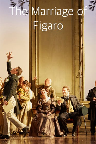 The Marriage of Figaro Tickets London - at Royal Opera House | Thespie