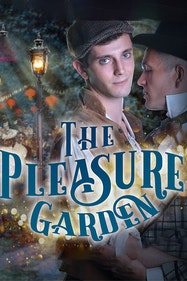 The Pleasure Garden Tickets London - at Above The Stag Theatre   Thespie
