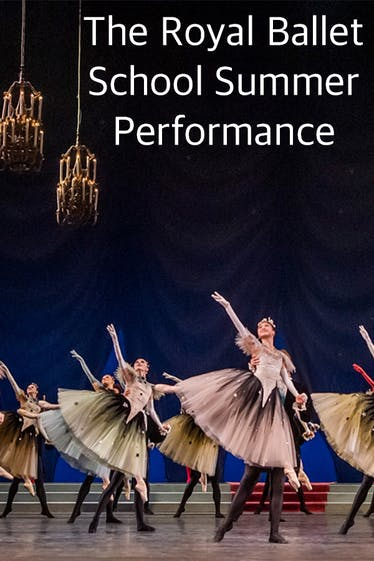 The Royal Ballet School Summer Performance Tickets London - at Royal Opera House   Thespie