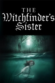 The Witchfinder's Sister Tickets London - at Queen's Theatre Hornchurch   Thespie