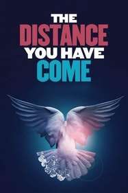 The Distance You Have Come Tickets London - at Apollo Theatre   Thespie