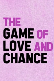 The Game of Love and Chance Tickets London - at Arcola Theatre | Thespie