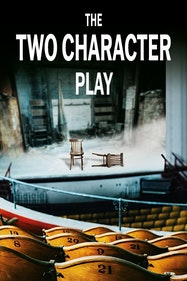 The Two Character Play Tickets London - at Hampstead Theatre | Thespie