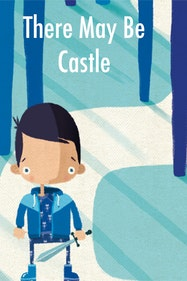 There May Be Castle Tickets London - at Little Angel Theatre | Thespie