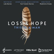 Loss & Hope: This is a Man - 45North | Thespie