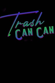 Trash Can Can Tickets London - at The Vaults   Thespie