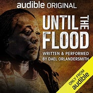 Until The Flood - Audible | Thespie