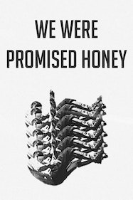 We Were Promised Honey Tickets London - at Camden People's Theatre | Thespie