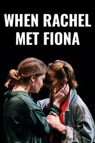 When Rachel Met Fiona Tickets London - at The Space | Thespie