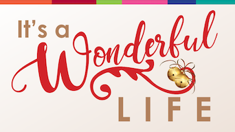 It's A Wonderful Life - Rose Theater | Thespie