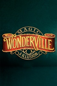 Wonderville Magic and Illusion Tickets London - at Palace Theatre | Thespie