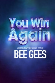 You Win Again: Celebrating The Music Of The Bee Gees Tickets London - at Richmond Theatre   Thespie